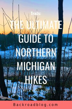 Part one of the Ultimate guide of Northern Michigan hiking trails. Get the insider scoop on the best trails to see and visit! Cool Places To Visit, Places To Travel, Us Road Trip, Michigan Travel, Back Road, Northern Michigan, Get Outdoors, Travel Usa, Travel Tips