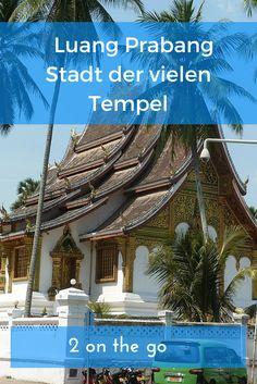 Buddhistische Mönche und Tempel prägen das Bild von Luang Prabang in Laos