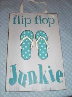 Flip Flop Beachy Sign, so true