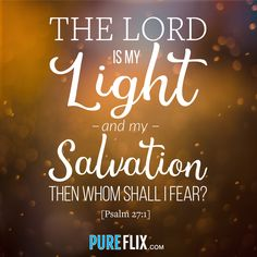 The Lord is my Light! #VerseOfTheDay