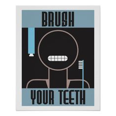Shop Cool Retro Brush Your Teeth poster created by Sideview. Retro Art, Retro Vintage, Poster Retro, Wpa Posters, Art Deco Font, Bathroom Signs, Custom Posters, Corner Designs, Holiday Photos