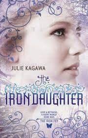 La Guardia de Los Libros : The Iron Daughter, Saga Iron Fey 2, Julie Kagawa