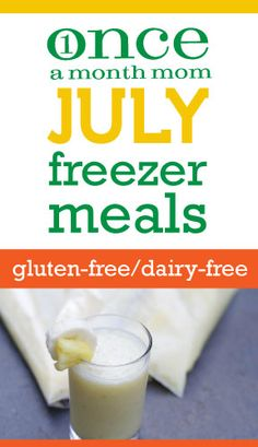 Gluten Free Dairy Free July 2012 Menu - freezer cooking menu with recipe cards, grocery lists, instructions and more.