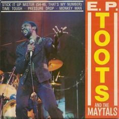 Toots And The Maytals E.P. Coveted.
