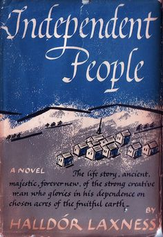 Independent People by Halldór Laxness Guide To Iceland, Famous Novels, Modern Books, Vintage Classics, Tourist Information, Ireland Travel, Historical Fiction, Trip Planning, Creative