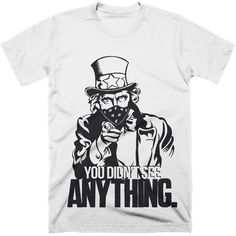 You Didn't See Anything T-Shirt. Expose government corruption and their gangster like attitude with our 'You didn't see anything' t-shirt.  #gangstergovernment #Truthtshirts #fuckthegovernment #truth #nwo #illuminati  TRUTHTSHIRTS.COM  http://truthtshirts.com/products/you-didnt-see-anything-t-shirt