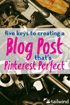 """We've talked a bit about how to use Pinterest to make more money blogging, now let's talk about creating a blog post that's absolutely perfect for Pinterest.-says Kate Ahl.Implement these 5 key components and you'll have a blog post that's optimized for Pinterest before you even hit """"publish"""""""