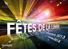 Fêtes de la lumière. Du 6 décembre 2013 au 5 janvier 2014 à saint-raphael.