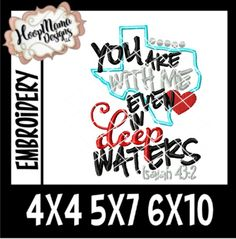 You Are With Me Even In Deep Waters TEXAS  4x4 5x7 6x10 New Release Through 9/30 Embroidery Files, Machine Embroidery, Embroidery Designs, Vinyl Cutting, Vinyl Crafts, Mirror Image, Diy Signs, Silhouette Cameo, Free Design