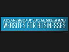What Do Businesses Get from Social Media and Websites? [INFOGRAPHIC]
