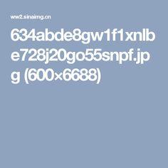 634abde8gw1f1xnlbe728j20go55snpf.jpg (600×6688)
