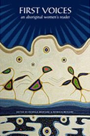 First Voices: An Aboriginal Women's Reader, edited by Patricia A. Monture & Patricia D. McGuire: A collection of articles that examine many of the struggles that Aboriginal women have faced, and continue to face, in Canada. Contemporary Art Forms, Modern Artwork, Human Rights Day, Indigenous Art, First Nations, Moose Art, Spirit, Kids Rugs, Traditional