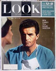 Look Magazine, with Ben Casey Show on the cover Sweet Memories, Childhood Memories, Vince Edwards, Ben Casey, 60s Tv, Dr Ben, Old Shows, I Remember When, Classic Tv