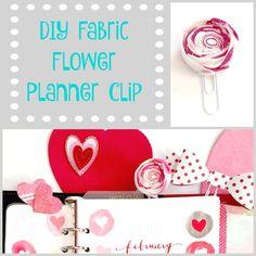 Easy DIY Fabric Flower Planner Clip!  www.creativity52.com
