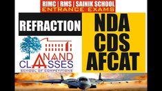Refraction of light : CDS/NDA/AFCAT Videos   Anand Classes - Best Coachi... Refraction Of Light, Competition, Coaching, School, Videos, Training