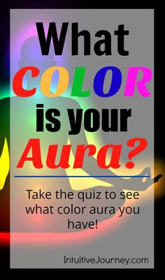 What color is your aura? A fun quiz! I'd always wondered what color my aura is.