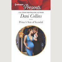 Today is the official release of Prince's Son of Scandal by Dani Collins (book 4, Sauveterre Siblings) (ebook and paperback, Harlequin). Here's the blurb: Carrying the prince's secret h…