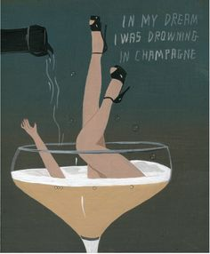 """""""In my dream I was drowning in Champagne"""" Design Art Nouveau, Motif Art Deco, Art Deco Art, Art Deco Posters, Vintage Posters, Art Deco Stoff, Wein Poster, Vintage Champagne, Champagne Images"""