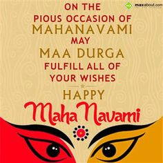 On The Pious Occasion Of Mahanavami, May Maa Durga Fulfill All Of Your Wishes. Durga Maa, Durga Goddess, Facebook Status, Facebook Image, Navratri Wishes, Prayers, Positivity, Peace, Messages