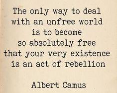 Literature Quotes, Author Quotes, Book Quotes, Words Quotes, Life Quotes, Sayings, Intellectual Quotes, Albert Camus Quotes, Minimalist Quotes