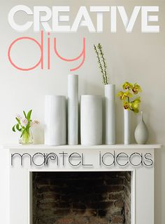 Creative DIY Mantel Ideas
