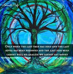 Nature quote via Namaste Cafe at www.Facebook.com/NamasteDharmaCafe