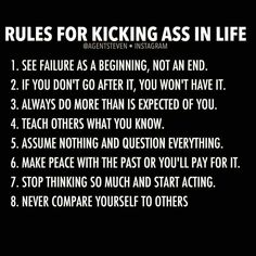 """ kicking ass"" in life is an awesome attitude to have. It's a great motivation to take control and make things happen Great Quotes, Quotes To Live By, Me Quotes, Motivational Quotes, Inspirational Quotes, Calm Quotes, Sport Quotes, Mottos To Live By, Sassy Quotes"