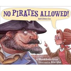 No Pirates Allowed Said Library Lou: Rhonda Gowler Greene, Brian Ajhar: 9781585367962: Amazon.com: Books