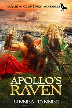 The Writing Desk: Guest Post by Linnea Tanner, Author of Apollo's Raven (Curse of Clansmen and Kings Book 1) Book Club Books, Book 1, Books To Read, My Books, Story Books, Pdf Book, Fantasy Romance, Fantasy Books, Fantasy Series