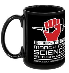 Scientists March For Science - Black Mug