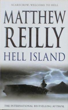 Hell Island, by Matthew Reilly.