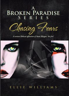 A Broken Paradise Series; Book One, Chasing Fears
