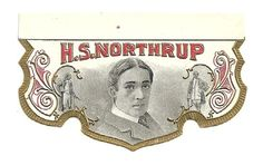 "Nice Shape-- Embossed ""H.S. Northrup"" Inner Cigar Box Label Back Flap Broadway Actor 1900"