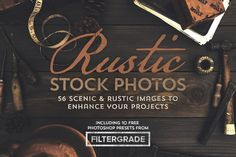 Rustic Images + FilterGrade Bonus by MakeMediaCo. on Creative Market