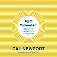Free Download Pdf Digital Minimalism Choosing A Focused Life In