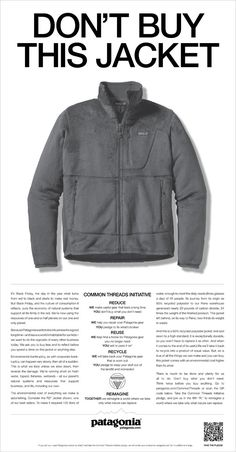 ...or Ad Win, perhaps. Patagonia is urging consumers not to buy their products as a statement of the toll consumerism takes on the environment. An unconventional approach if nothing else.