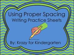 Writing Practice Sheets - help students practice using correct spacing when writing (great for morning work, individual practice, or small groups)