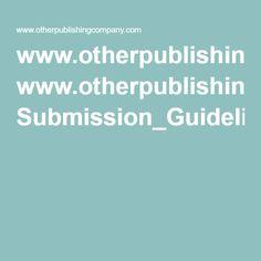 www.otherpublishingcompany.com Submission_Guidelines_032013.pdf