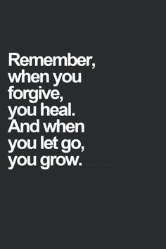 Some people don't and won't EVER get my forgiveness but I will be there laughing when karma comes for them