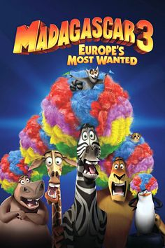 Madagascar 3: Europe's Most Wanted - We love ALL the Madagascar movies, but this one is our favorite! :-)