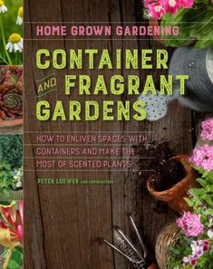 This delightful and practical book features lovely flowers with intoxicating scents that will create an aromatic garden or an indoor haven of perfumed houseplants. Growing plants in containers can extend your gardening horizons, allowing you to try plants you don't have the space or climate to grow in the ground. This must-have guide offers straightforward garden care advice for classic annuals, bulbs, perennials, vines, and woody plants that are fragrant and that do well in containers. May Garden, Home And Garden, Houghton Mifflin Harcourt, Urban Farmer, Plant Supports, Water Conservation, Plant Needs, Garden Care, Kids Boxing