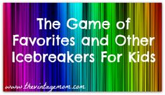 The Game of Favorites and Other Simple Icebreakers for Kids