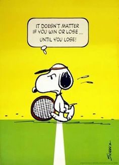 Snoopy Tennis, - original vintage poster by Charles M. Schulz- I love Snoopy and tennis :) Snoopy Love, Charlie Brown And Snoopy, Snoopy And Woodstock, Tennis Party, Play Tennis, Tennis Serve, Tennis Match, Funny Quotes, Funny Memes