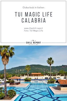 Cluburlaub in Italien: TUI Magic Life Calabria - The Chill Report Strand, Chill, Europe, Italy, Magic, Outdoor Decor, Life, Calabria Italy, Lovely Complex