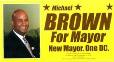 Brown for mayor flyer, picture and motto
