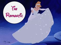 I got: The Romantic! What Is Your Dominant Disney Princess Personality?