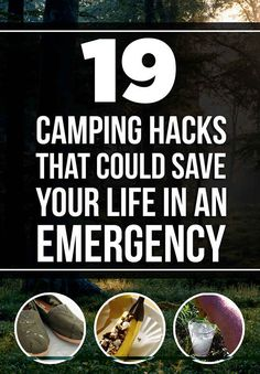 19 Camping Hacks That Could Save Your Life In An Emergency. I don't go camping very often BUT these are some good tips for the tundra, aka Chicago, in the winter.