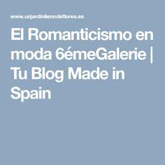 El Romanticismo en moda 6émeGalerie   Tu Blog Made in Spain