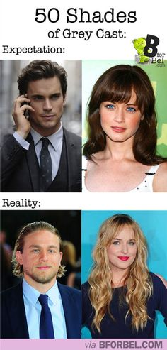50 Shades of Grey Cast: Expectation VS Reality // seriously though, I'm not okay with the casting at ALL