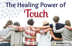 Discover how a hug, handshake, pat on the back or loving embrace can all boost your physical and mental well-being. | via @SparkPeople